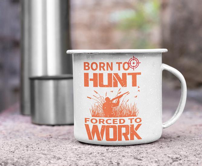 Bilde av Born to hunt forced to work kopp